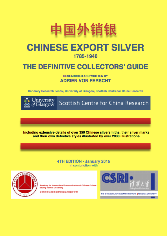 CHINESE EXPORT SILVER DEFINITIVE GUIDE