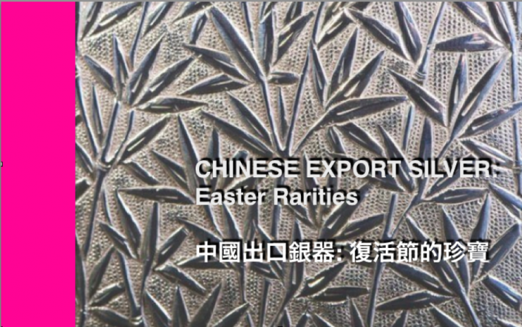 CHINESE EXPORT SILVER Easter Rarities