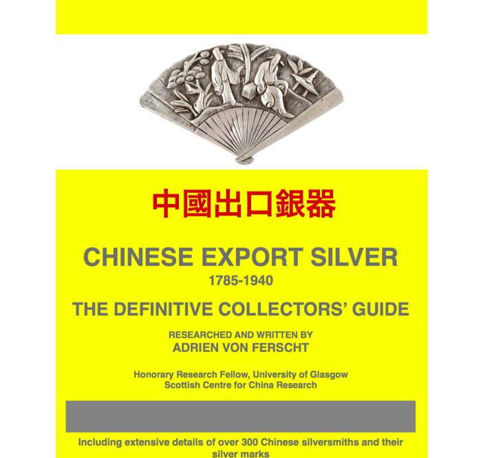 Chinese Export Silver Collectors' Guide